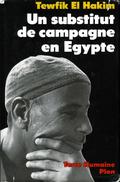 Un Substitut De Campagne En Égypte Par Tewfik El Hakim (ISBN 225900976X EAN 9782259009768)