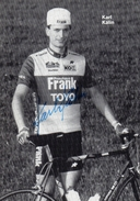 Cyclisme  Karl Kalin  Signé - Radsport