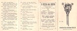 """05656 """"F.I.S. - FEDER. INTERN. DELLO SCI  TORINO - CALEND. PUBBLIC. GARE SCIISTICHE NAZ. ED INTERN. 1932 - 1933"""" ORIGIN. - Sport Invernali"""