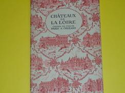 Livret /Guide / Chemin De Fer De Paris à Orléans / Les Chateaux De La Loire /Dessins Marzin//1930           TRA32 - Chemin De Fer