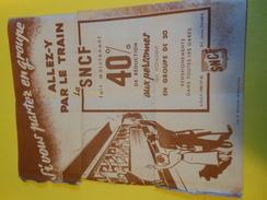 Papillon Publicitaire /Si Vous Partez En Groupe/Allez-y Par Le Train /S N C F /1950           TRA33 - Ferrocarril