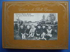 (Alsace) Robert HUNKLER : Colmar à La Belle Epoque. Cartes Postales Anciennes.