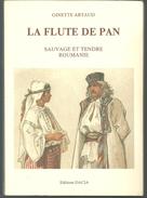 Ginette ARTAUD La Flûte De Pan, Sauvage Et Tendre Roumanie