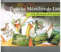 D41 DANS LES MEANDRES DU LOIR. Région Vendômoise.