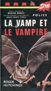 La Vamp Et Le Vampire Par Hutchings Ed Martel