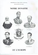 Léopold I, Léopold II, Léopold III, Albert Ier, Baudouin Notre Dynastie Et L'Europe Dossier Pédagogique De 54 P. (1987) - Livres, BD, Revues