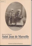 13 - SAINT JEAN DE MARSEILLE -  TEMOIGNAGE - Rose De GENARO - Dédicacé Par L'auteur - 1994 - 11 Scans