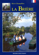 La Brière (44) Par Champollion (ISBN 273731982X EAN 9782737319822)