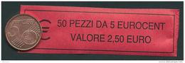 ITALIA  2013 - ROLL  5 CENT  ORIGINALE ZECCA - DATA VISIBILE - FDC - Rollos