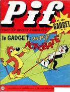 Pif Gadget N°71 De Juin 1970 -  BD Du Grèlé 7/13 Et Des Pionniers De L'Espérance - Pif Gadget