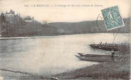 46 - Souillac - Le Passage Du Bac Et Le Château De Cieurac - Souillac