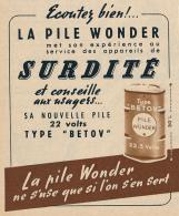 """Ancienne Publicite (1951) : LA PILE WONDER, 22 Volts, Type """"Betov"""" Pour Les Appareils De Surdité - Pubblicitari"""