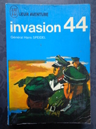 INVASION 44    Général Hans SPEIDEL  Collection J'ai Lu Leur Aventure