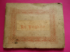 Carnet * Booklet *  Le Vernet * France * 12 Photos * Miss Some Paper On Back Side * Alf. H. * Collection D'Amateurs J.A. - Photos