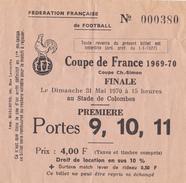 Billet D'entrée Au Stade De Colombes Finale ST  ETIENNE - NANTES  31 Mai 1970 - Tickets - Vouchers