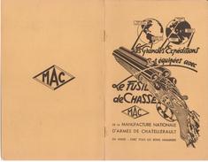 FUSIL DE CHASSE MAC , Manufacture De CHATELLERAULT - LIVRET DESCRIPTIF PARFAIT ETAT - CHATELLERAULT - Chasse/Pêche