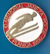 SLOVENIA Pin PLANICA 10. Poldov Memorial 1980 Ski Jumping Ski Flying - Winter Sports