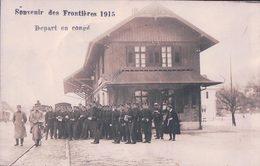 Armée Suisse, Souvenir Des Frontières 1915, Départ En Congé, Gare Et Chemin De Fer (18.2.15) Pli D'angle Et Pli - Weltkrieg 1914-18