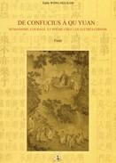Ile De La REUNION - DE CONFUCIUS à QU YUAN De E. WONG HEE KAM