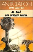 FNA 805 - DASTIER, Dan - Au-delà Des Trouées Noires (BE+)