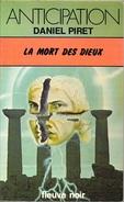 FNA 804 - PIRET, Daniel - La Mort Des Dieux (TBE)