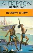 FNA 801 - JAN, Gabriel - Les Robots De Xaar (TBE)