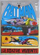 A2678   BATMAN NUOVA SERIE N.17 LIRE L. £200 SETTEMBRE 1973 TUTTO COLORE MENSILE - Super Heroes
