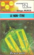 FNA 783 - MURCIE, Georges - Le Non-être (BE+)