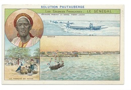 Le Sénégal Colonies Françaises Dakar Marché De Kayes La Barre St Louis TB 14 X 9 Cm Pub: Solution Pautauberge - Chromos