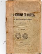 DEVES L - Notice Biographique Sur Louis ADHEMAR DE MONTEIL Dernier Baron, Premier Comte De GRIGNAN