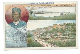Chromo La Réunion Océan Indien Colonies Françaises Port Pointe Aux Galets St Denis TB 14x9 Cm Pub: Solution Pautauberge - Chromos