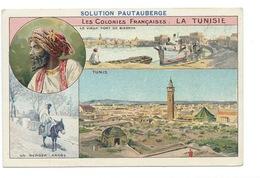 La Tunisie Colonies Françaises Tunis Port De Bizerte TB 14 X 9 Cm Pub: Solution Pautauberge - Chromos