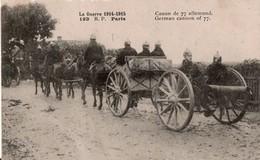 CPA Canon De 77 Allemand écrite - 1914-18