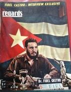 Regards N° 457 Août 1960 Interview Exclusive Fidel Castro, Ses Ministres Ernesto Guevarra,Raoul Castro,Osmany Cienfuegos - Livres, BD, Revues