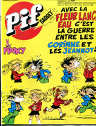 """Pif Gadget N° 460 De Janvier 1978 - BD """"Amicalement Votre"""" (De La Casse à Maranga) - Pif Gadget"""