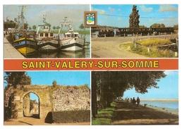 Saint Valery Sur Somme (80) Chalutier Dans Le Port - Petit Train - La Porte Guillaume - La Digue - Saint Valery Sur Somme