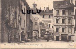 DEPT 74 : édit. L L N°98 : Annecy Porte Saint Claire ( Vieille Ville ) - Annecy