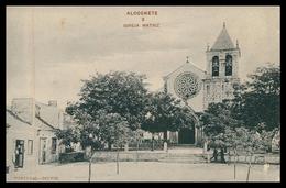 ALCOCHETE -  Igreja Matriz ( Ed. Typ. Paulo Guedes & Saraiva Nº 3) Carte Postale