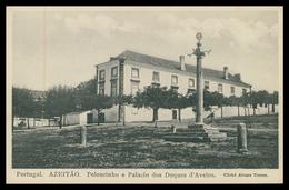 AZEITÃO -CRUZEIROS E PELOURINHOS - Pelourinho E Palacio Dos Duques De Aveiro ( Ed. S. Gama Lda.) Carte Postale