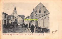 CPA ROESELARE ROESELAERE ROULERS  EGLISE NOTRE DAME ET L'ECOLE COMMUNELE - Roeselare