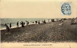 CAYEUX-sur-MER  -  L'Heure Du Bain - Cayeux Sur Mer