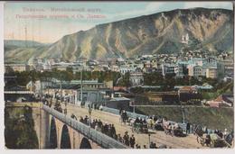 TIFLIS ( TBILISSI ) : PONT MIKHAILOVSKY - EGLISE GEORGIEVSKY - COUVENT SAINT-DAVID - ECRITE 1918 - 2 SCANS -