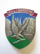 Italian Badge/distintivo Italiano 4*btg.t.Grdena,size=40 X 33 - Police & Gendarmerie