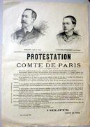 COMPLOT POUR LA RESTAURATION  DE LA MONARCHIE PHILIPPE VII COMTE DE PARIS EXILE 1886 PLACARD DE PROTESTATION - Documents Historiques