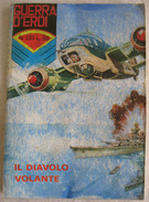 A2695   GIORNALINO GUERRA D'EROI N.131 DEL 1 DICEMBRE 1967 L. LIRE £ 50 SETTIMANALE  EDITRICE CORNO SPILLATO - Libri, Riviste, Fumetti