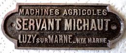 LUZY Sur Marne SERVANT MICHAUT Machines Agricoles Haute Marne 52 Petite Plaque En Métal Dimensions : 9,7 X 3,7 Cm Frais - Autres Communes