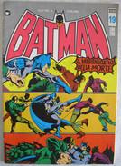 A2726   BATMAN NUOVA SERIE N.19 LIRE L. £ 200 NOVEMBRE 1973 TUTTO COLORE MENSILE EDIZIONE WILLIAMS INTEUROPA - Super Heroes