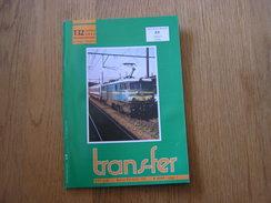 TRANS FER Revue N° 132 Régionalisme Tram SNCV SNCB Train Vicinaux Funiculaire Spa Rebecq Battice Luxembourg Béreldange - Spoorwegen En Trams