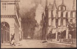 """CPA - Documents Historiques """"La Commune"""" - édition De L'Humanité Et Du Parti Socialiste - - Histoire"""