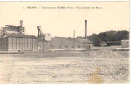 2 - Dieppe - Etablissement Robbe Frères - Vue Générale De L'Usine - Dieppe